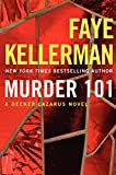 Murder 101: A Decker/Lazarus Novel (Decker/Lazarus Novels Book 22)