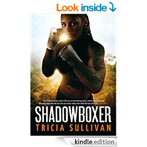 bookcover of SHADOWBOXER by Tricia Sullivan