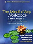 The Mindful Way Workbook: An 8-Week P...