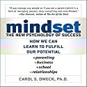 Mindset: The New Psychology of Success (       UNABRIDGED) by Carol Dweck Narrated by Marguerite Gavin