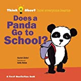 Does a Panda Go To School? (Think About...)
