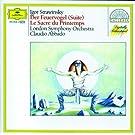 Stravinsky: L'Oiseau de Feu (Suite); Le Sacre du Printemps