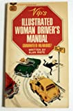 img - for VIP's illustrated woman driver's manual book / textbook / text book
