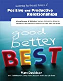 img - for Mastering the Art and Science of Positive and Productive Relationships book / textbook / text book