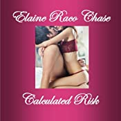 Calculated Risk | [Elaine Raco Chase]