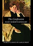 img - for The Confession (World Classics in Large Print) book / textbook / text book
