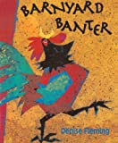 Barnyard Banter (Turtleback School & Library Binding Edition) (0613045513) by Fleming, Denise