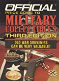 MILITARY SMALL 3 (Official Price Guide to Military Collectibles) (0876372795) by House Of Collectibles
