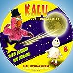Der Mann im Mond (Kalu von Hubbelbubel 8) | Dina Schulz-Kleinstoll