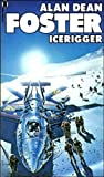 Icerigger (0450030423) by Foster, Alan Dean