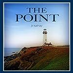 The Point | J. T. Kalnay