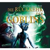 Die Rückkehr der Goblins (Goblins 2) | Jim C. Hines
