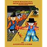 The Magical Scarecrows - Book One: By Auntie Lynn ~ Auntie Lynn