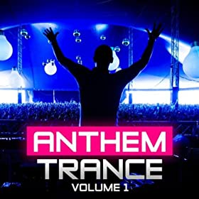 Anthem Trance, Vol. 1