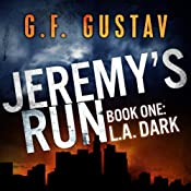 L.A. Dark (Jeremy's Run) | G.F. Gustav