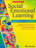 img - for Social and Emotional Learning in Middle School: Essential Lessons for Student Success: Engaging Lessons, Strategies, and Tips That Help Students ... Navigate Middle School and Focus on Academics book / textbook / text book