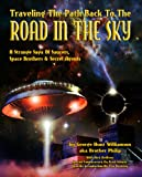 img - for Traveling The Path Back To The Road In The Sky: A Strange Saga Of Saucers, Space Brothers & Secret Agents book / textbook / text book