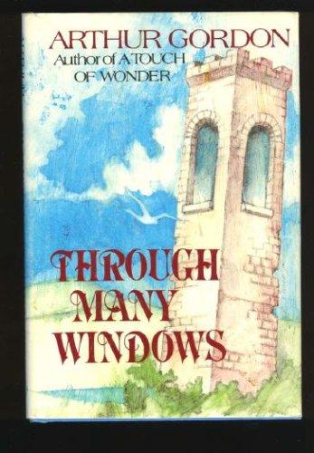 Through Many Windows, ARTHUR GORDON