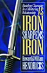 As Iron Sharpens Iron: Building Chara...
