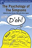 img - for The Psychology of the Simpsons: D'oh! (Psychology of Popular Culture series) book / textbook / text book