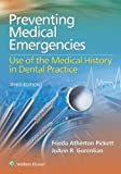 img - for Preventing Medical Emergencies: Use of the Medical History in Dental Practice book / textbook / text book