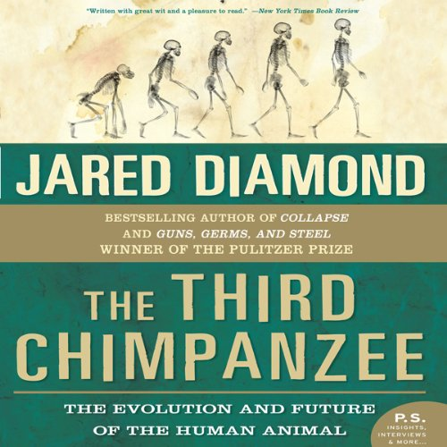 The Third Chimpanzee - The Evolution and Future of the Human Animal  - Jared Diamond