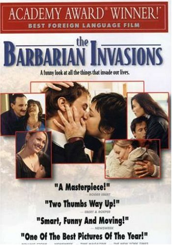Cover art for  The Barbarian Invasions (Les Invasions Barbares)