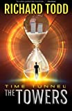 Time Tunnel: The Towers (Volume 1)