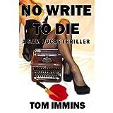 No Write To Dieby Tom  Immins