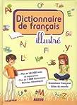 DICTIONNAIRE DE FRAN�AIS ILLUSTR�