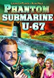 Phantom Submarine U-67 [DVD] [1939] [1931] [Region 1] [US Import] [NTSC]