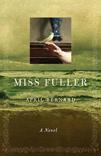 Miss Fuller: A Novel