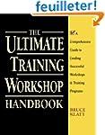 The Ultimate Training Workshop Handbo...