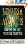 Lemuria & Atlantis: Studying the Past...