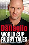 Lawrence Dallaglio World Cup Rugby Tales