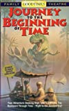 Journey to the Beginning of Time [VHS]