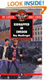 Kidnapped in Sweden (Screech Owls, Book 5)
