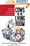 Cows in the Living Room: Developing a...