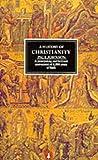 A History of Christianity (Penguin history)