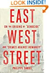 "East West Street: On the Origins of ""..."