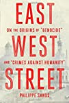 "East West Street: On the Origins of ""..."