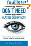 You Don't Need Your Glasses or Contac...