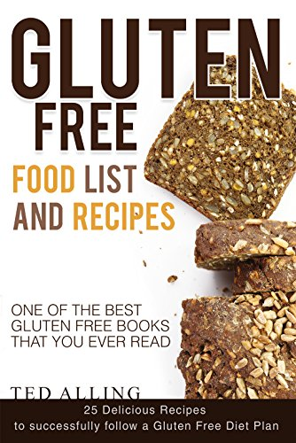 gluten-free-food-list-and-recipes-25-delicious-recipes-to-successfully-follow-a-gluten-free-diet-pla