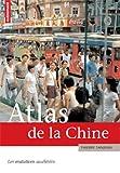 echange, troc Thierry Sanjuan - Atlas de la Chine : Les mutations accélérées
