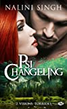 Psi-changeling, Tome 2 : Vision torride