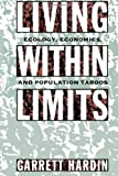 Living within Limits: Ecology, Economics, and Population Taboos