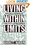 Living within Limits: Ecology, Econom...