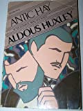 Antic Hay (006091064X) by Huxley, Aldous