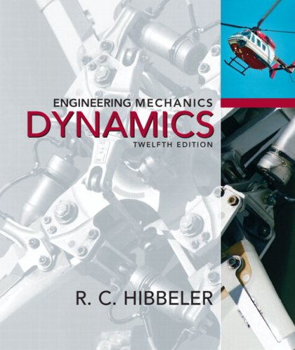 Engineering Mechanics: Dynamics (12th Edition)