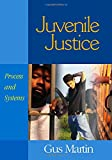 Juvenile Justice: Process and Systems